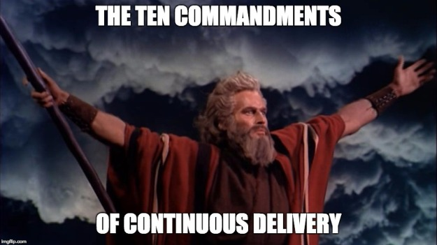 The Ten Commandments Of Continuous Delivery