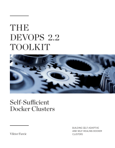 Blueprint of a self sufficient docker cluster technology conversations the article that follows is an extract from the last chapter of the devops 22 toolkit self sufficient docker clusters book it provides a good summary malvernweather Gallery